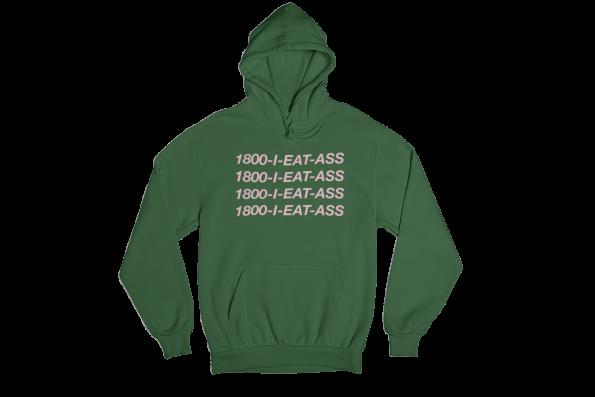 I Eat Ass Green Gender Neutral Hoodie