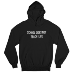 School Does Not Teach Life White Gender Neutral Hoodie