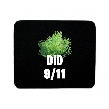 Bush did 911 Mouse Pad