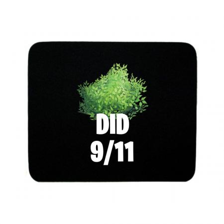 Bush did 911 Mouse Pad