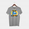 Sick and tide grey tshirt