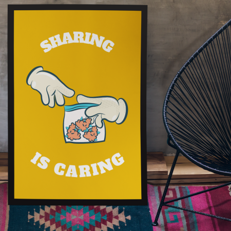 Sharing is Caring Posters