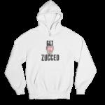 Get Zucced White Gender Neutral Hoodie
