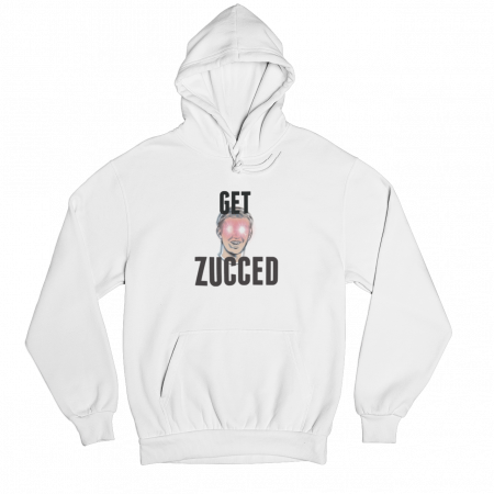 Get Zucced White Gender Neutral Hoodie