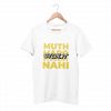 Muth Maaro Student Nahi White Half Sleeve T-Shirt
